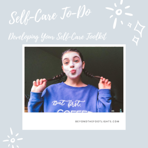 Self Care To-Do Developing Your Self-Care Toolkit