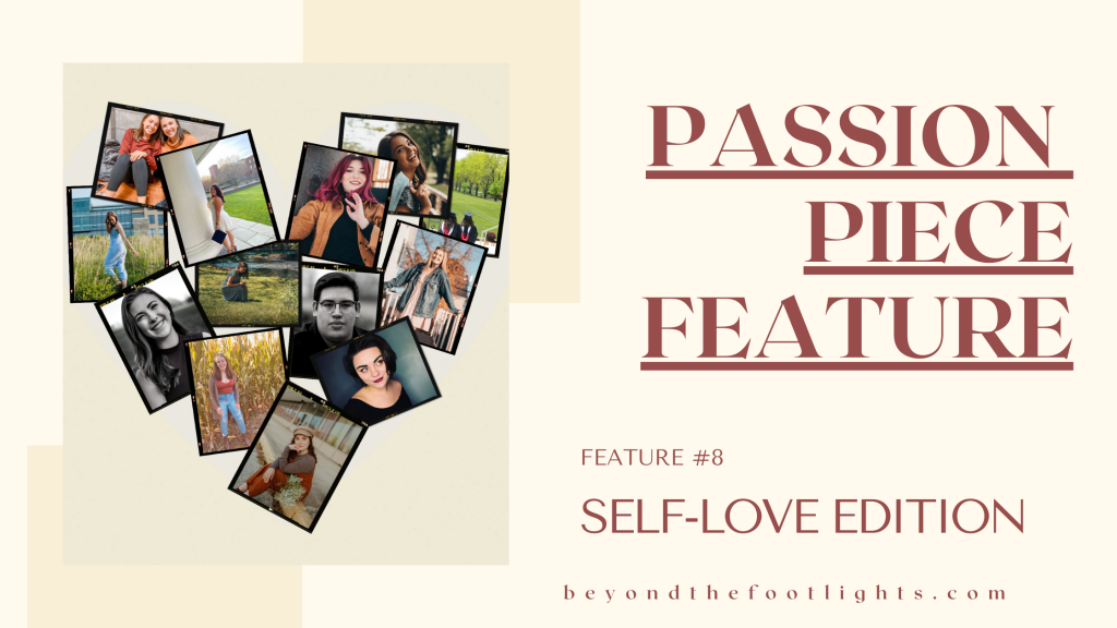 Passion Piece Feature: Self-Love Edition